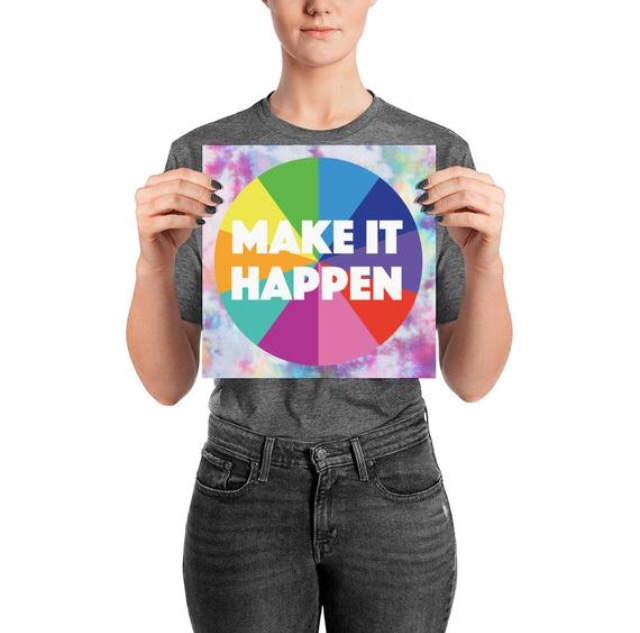 Make It Happen Positive Poster